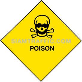 ป้ายเซฟตี้ MU 22 ขนาด 30 x 30 ซม. ระวังอันตรายจากสารอันตราย Poison