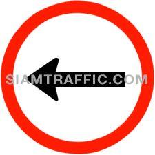 ป้ายจราจร ให้เดินรถทางเดียวไปทางซ้าย ให้ขับรถไปทางซ้ายแต่ทางเดียว