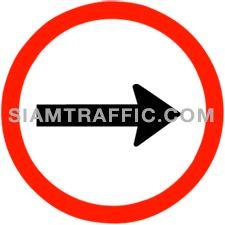 ป้ายจราจร ให้เดินรถทางเดียวไปทางขวา ให้ขับรถไปทางขวาแต่ทางเดียว
