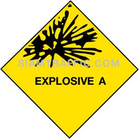 Safety Sign : Supplementary Sign Mu 15 size 30 x 30 cm. Explosive A