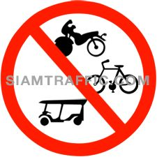 "Traffic Regulation Signs : ""Closed to Bi- or Tri- Cycles"" Bicycles, Tricycles, Motorcycles and Tuk Tuk are prohibited to enter the signage area."