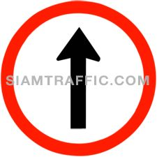 "Traffic Regulatory Signs : ""Straight Ahead Only"" Drivers of vehicles must go straight head in the indicated direction only."