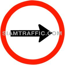 "Traffic Regulatory Signs : ""Right Traffic Only"" Drivers of vehicles must drive to the right only."