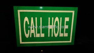 ป้ายสัญลักษณ์ พร้อมข้อความ CALL HOLE, NO SHIPPING และ DROP AREA