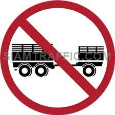 "Regulatory Sign: ""No Trailers Allowed"" All trailer trucks or semi-trailer trucks are prohibited to enter the signage area."