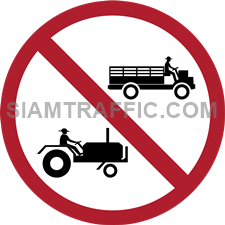 "Regulatory Sign: ""No Agricultural Vehicles"" Agricultural vehicles are prohibited to enter the signage area."