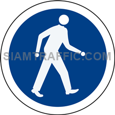 Regulatory Sign: Pedestrians only