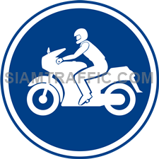 Regulatory Sign: Motorcycles only. (Department of Rural Roads Standards)