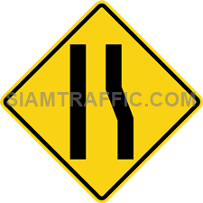 "2-24 Signs Of Warning ""Right Narrow Lane"" – The right lane of the way ahead is narrowed down. Drivers of vehicles are required to drive more carefully and slowly."