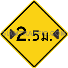 "2-31 A Warning Sign ""Width Restriction"" – The sign indicates that the lane width ahead is narrower than normal, with maximum width displayed in ""meter"" on the sign. Vehicles, which do not exceed the maximum width indicated, can pass through with caution and use slow speed. If there are additional signs in the close vicinity, drivers must obey to those signs as well."