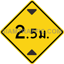 "2-32 A Warning Sign ""Height Restriction"" – The sign indicates that the way head has low top, with maximum height indicated in ""meter"" on the sign. Vehicles, which do not exceed the maximum height displayed, can pass through with caution and slow speed."